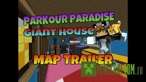 Карта Parkour Paradise: Giant House (Гигантский дом)